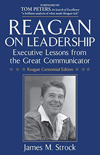 9780984077441: Reagan on Leadership: Executive Lessons from the Great Communicator