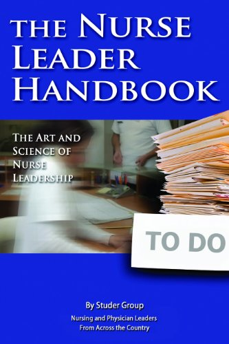 9780984079421: The Nurse Leader Handbook: The Art and Science of Nurse Leadership