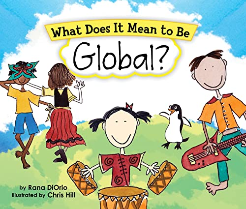 9780984080601: What Does It Mean to Be Global?