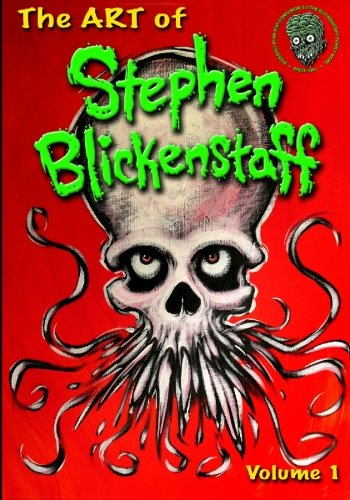 9780984082889: The ART of Stephen Blickenstaff: Volume 1 Limited Edition