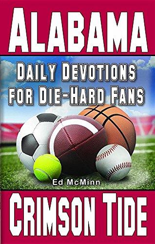 9780984084739: Daily Devotions for Die-Hard Fans Alabama Crimson Tide
