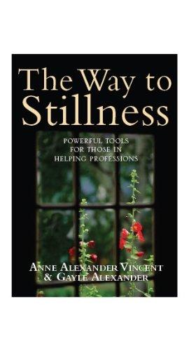 The Way to Stillness: Anne Alexander Vincent,
