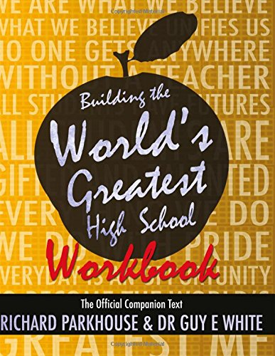 9780984089581: Building the World's Greatest High School Workbook: The Official Companion Text