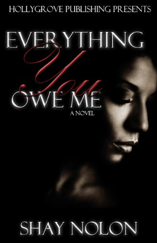9780984090426: Everything You Owe Me