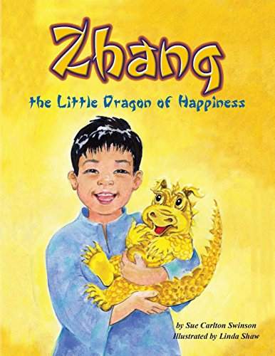 9780984093960: Zhang the Little Dragon of Happiness