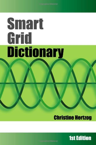9780984094417: Smart Grid Dictionary: First Edition