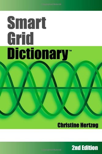 Smart Grid Dictionary: 2nd Edition: Hertzog, Christine
