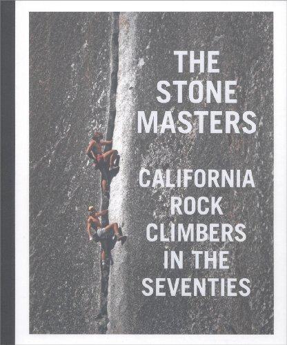 9780984094905: The Stonemasters: California Rock Climbing 1970-1980