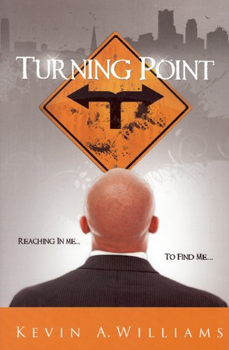 9780984095520: Turning Point: Reaching In Me To Find Me...