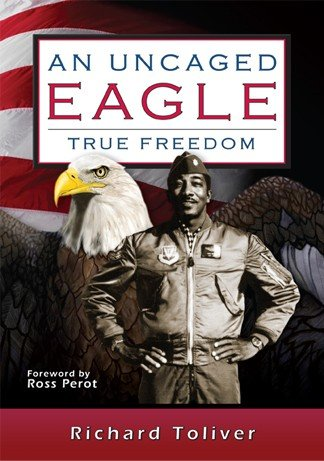 9780984099115: An Uncaged Eagle, Ture Freedom (Softback)