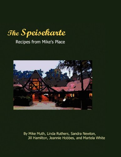 9780984104291: The Speisekarte: Recipes from Mike's Place
