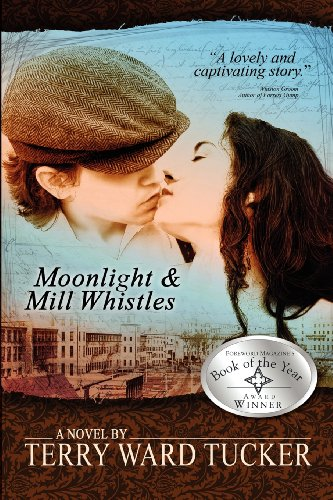 Moonlight and Mill Whistles: Terry Ward Tucker