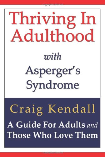 9780984110322: Thriving in Adulthood with Asperger's Syndrome