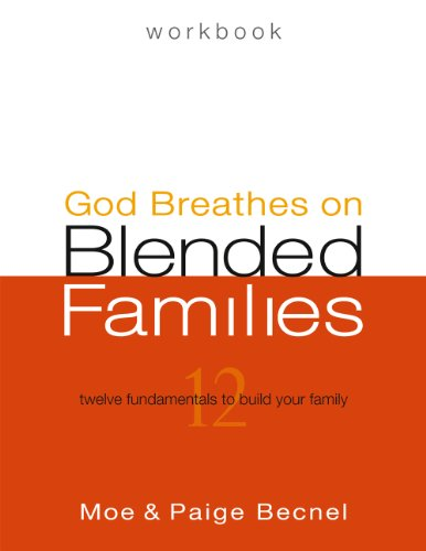 9780984110919: God Breathes on Blended Families Workbook - Second Edition