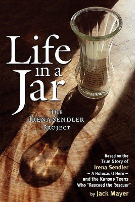 9780984111305: LIFE IN A JAR the Irena Sendler Project