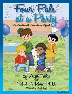 Four Pals at a Party (An Adventure: Angel Tucker; Robert