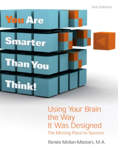 9780984112609: You Are Smarter Than You Think!: Using Your Brain the Way It Was Designed: The Missing Piece to Success