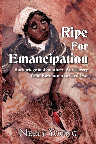 9780984112890: Ripe for Emancipation
