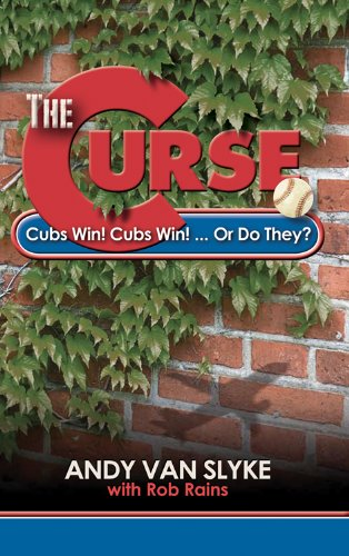 9780984113057: The Curse: Cubs Win! Cubs Win! Or Do They?