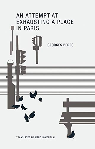 9780984115525: An Attempt at Exhausting a Place in Paris
