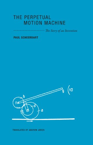 9780984115549: The Perpetual Motion Machine: The Story of an Invention