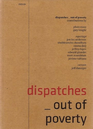 Dispatches D4: Out of Poverty: Mort Rosenblum, Shubhranshu