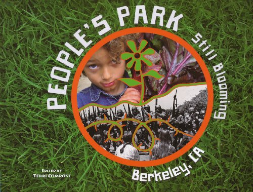 People's Park Still Blooming Berkely, CA: Compost, Terri (editor)