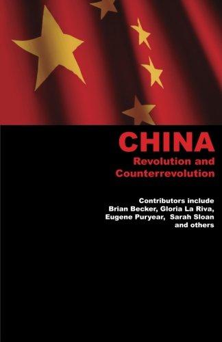 China: Revolution and Counterrevolution: Brian Becker