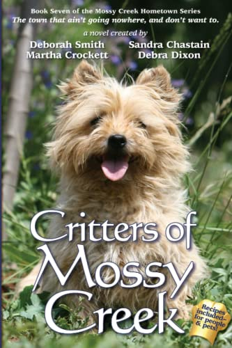 Critters of Mossy Creek (Mossy Creek Hometown) (Mossy Creek Hometown Series) (Volume 7): Smith, ...