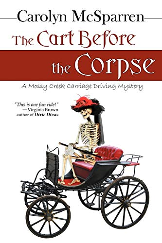 The Cart Before The Corpse (The Merry: Carolyn McSparren