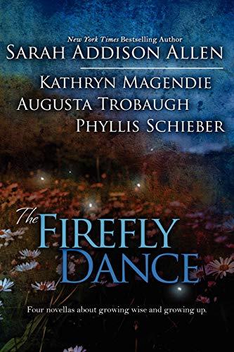 9780984125869: The Firefly Dance