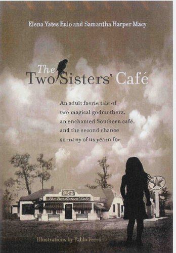 9780984126309: The Two Sisters' Cafe