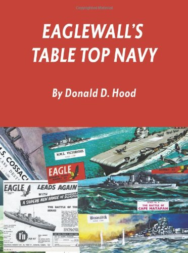 9780984126736: Eaglewall's Table Top Navy