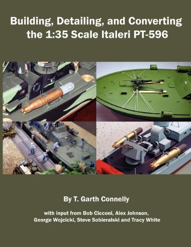 9780984126750: Building, Detailing, and Converting the 1: 35 Scale Italeri PT-596
