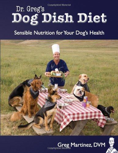 9780984127801: Dr. Greg's Dog Dish Diet