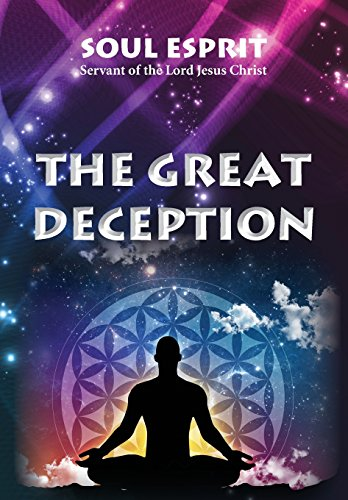 The Great Deception: Esprit, Soul