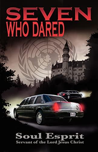 9780984127986: Seven Who Dared
