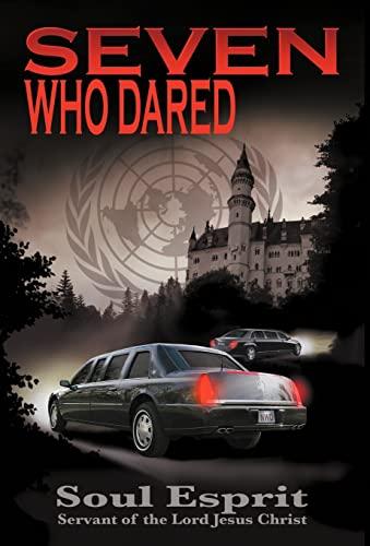 9780984127993: Seven Who Dared