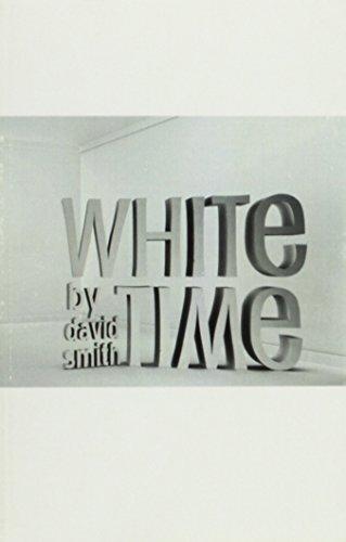 White Time: David Smith