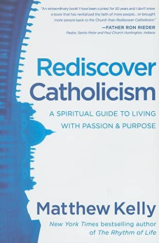 9780984131891: Rediscover Catholicism