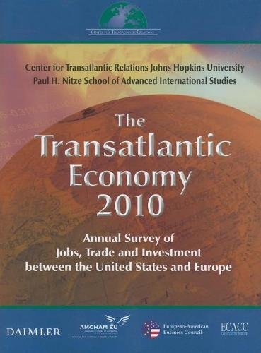 9780984134137: The Transatlantic Economy 2010: Annual Survey of Jobs, Trade, and Investment between the United States and Europe (Transatlantic Economy: Annual Survey of Jobs, Trade & Investment)