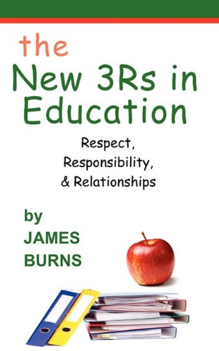 9780984134397: The New 3Rs in Education: Respect, Responsibility & Relationships