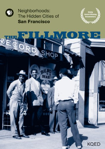 9780984136919: The Fillmore - Neighborhoods: The Hidden Cities of San Francisco