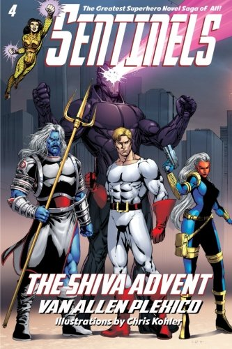 9780984139217: Sentinels: The Shiva Advent