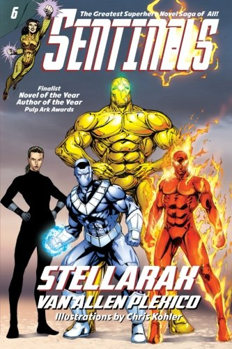 9780984139248: Sentinels: Stellarax