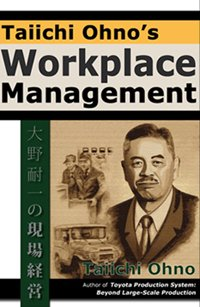 9780984139606: Taiichi Ohno's Workplace Management