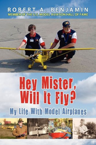 9780984139774: Hey Mister, Will It Fly?