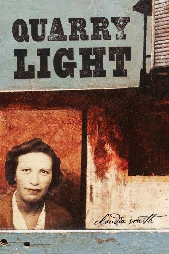 Quarry Light: Smith, Claudia