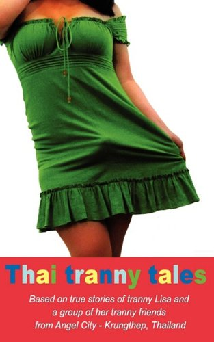 9780984142217: Thai Tranny Tales