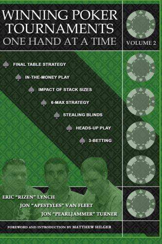 Winning Poker Tournaments One Hand at a: Jon Apestyles Van